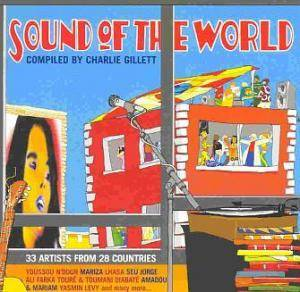 Cover - Okna Tsahan Zam: Sound Of The World [Compiled By Charlie Gillett]