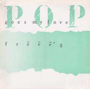 Freeez: Pop Goes My Love - Cover