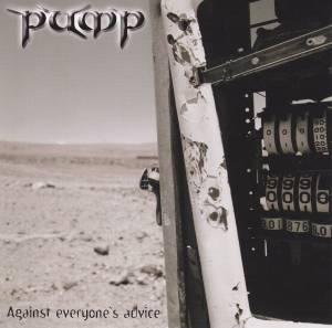 Pump: Against Everyone's Advice - Cover