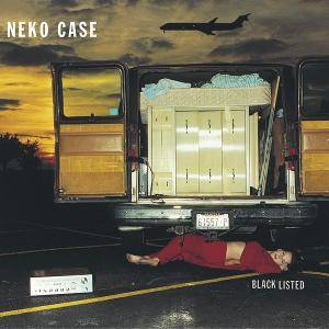 Cover - Neko Case: Blacklisted