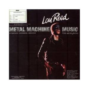 Cover - Lou Reed: Metal Machine Music