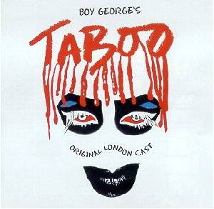 Cover - Boy George: Taboo - The London Cast
