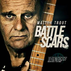 Walter Trout: Battle Scars - Cover