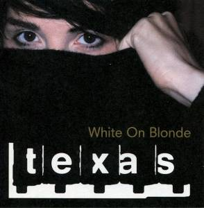 Texas: White On Blonde - Cover