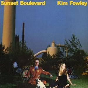 Cover - Kim Fowley: Sunset Boulevard