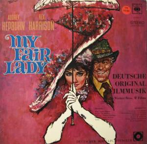 Cover - Frederick Loewe: My Fair Lady - Die Deutsche Original-Filmmusik