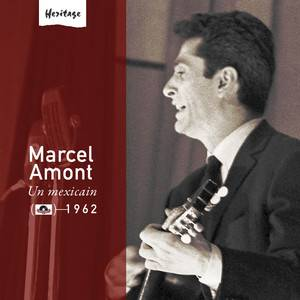 Cover - Marcel Amont: Heritage - Un Mexicain