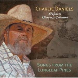 Cover - Charlie Daniels: Songs From The Longleaf Pines