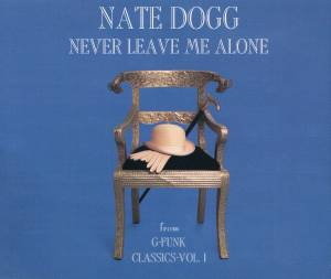 Cover - Nate Dogg: Never Leave Me Alone