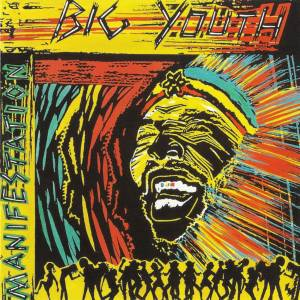 Cover - Big Youth: Manifestation