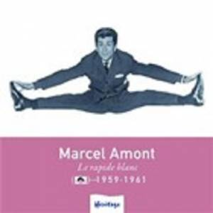 Cover - Marcel Amont: Heritage - Le Rapide Blanc