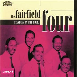 Cover - Fairfield Four: Standing On The Rock