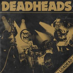 Deadheads: Loadead - Cover