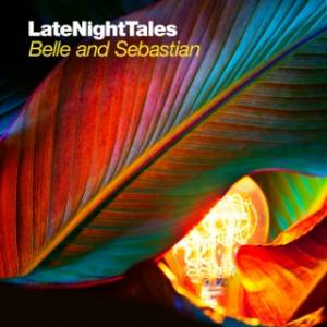 Cover - Bonnie Dobson: LateNightTales: Belle And Sebastian Volume 2