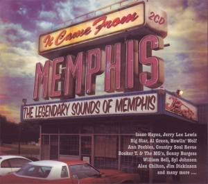 It Came From Memphis - The Legendary Sounds Of Memphis - Cover