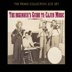Cover - Jimmy C. Newman: Beginner's Guide To Cajun Music, The