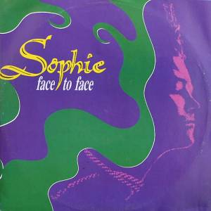 Cover - Sophie: Face To Face
