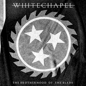 Cover - Whitechapel: Brotherhood Of The Blade, The