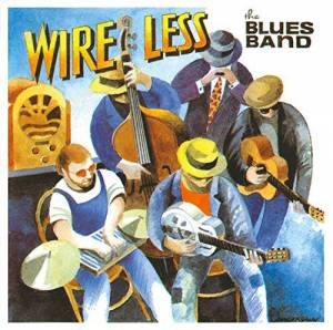 Cover - Blues Band, The: Wire Less