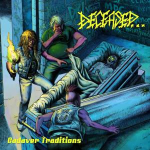 Deceased...: Cadaver Traditions - Cover