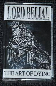 Cover - Lord Belial: Art Of Dying, The