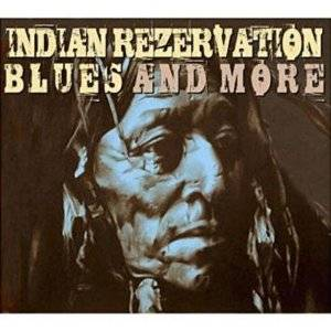 Cover - Cyril Morin: Indian Rezervation Blues And More