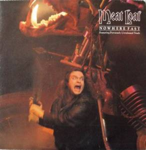 "Meat Loaf: Nowhere Fast (7"") - Bild 1"