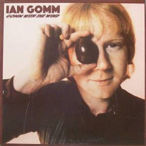 Cover - Ian Gomm: Gomm With The Wind
