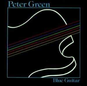 Peter Green: Blue Guitar (LP) - Bild 1