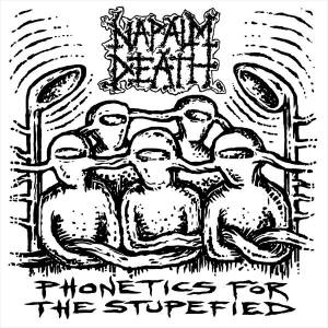 Napalm Death: Forever Mountain / Phonetics For The Stupefied - Cover