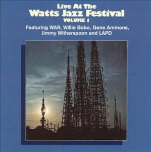 Live At The Watts Jazz Festival Volume 1 - Cover