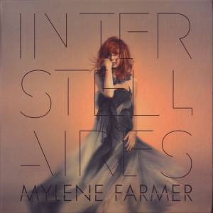 Cover - Mylène Farmer: Interstellaires