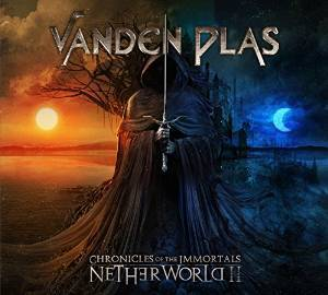 Vanden Plas: Chronicles Of The Immortals - Netherworld II - Cover