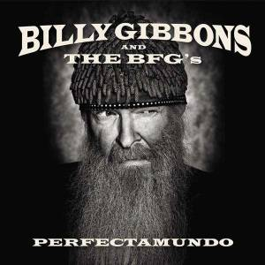 Billy Gibbons & The BFG's: Perfectamundo - Cover