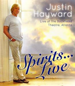 Cover - Justin Hayward: Spirits... Live - Live At The Buckhead Theatre