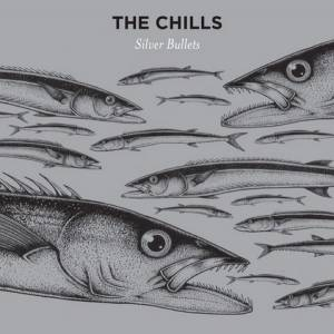 Cover - Chills, The: Silver Bullets