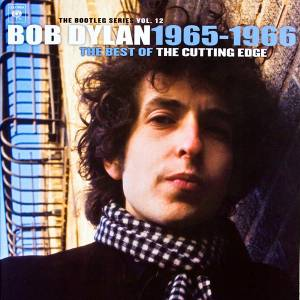 Bob Dylan: Bootleg Series Vol. 12: 1965-1966 - The Cutting Edge, The - Cover