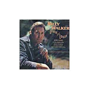 Billy Walker: Lovin' And Losin' - Cover