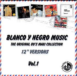 "Cover - Jules: Blanco Y Negro Music - The Original 80's Maxi Collection 12"" Versions Vol. 1"