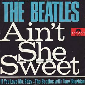 Cover - Beatles & Tony Sheridan, The: Ain't She Sweet