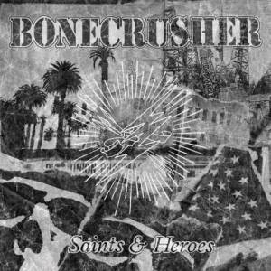 Bonecrusher: Saints & Heroes - Cover