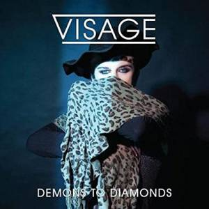 Visage: Demons To Diamonds - Cover