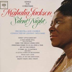 Mahalia Jackson: Silent Night - Songs For Christmas - Cover