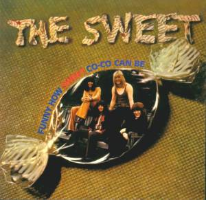 The Sweet: Funny How Sweet Co-Co Can Be - Cover