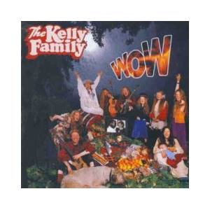 The Kelly Family: Wow - Cover