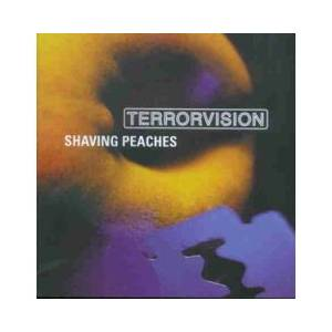 Cover - Terrorvision: Shaving Peaches