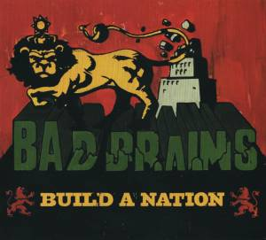 Cover - Bad Brains: Build A Nation