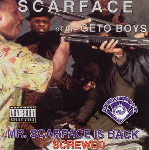 Cover - Scarface: Mr. Scarface Is Back (Screwed)