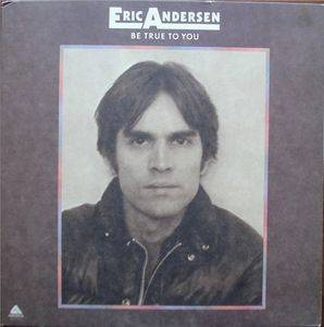 Cover - Eric Andersen: Be True To You