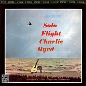 Charlie Byrd: Solo Flight - Cover